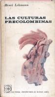 """""""LAS CULTURAS PRECOLOMBINAS"""" DE HENRI LEHMANNH -EDIT.EUDEBA-AÑO 1966-PAG. 135-USADO-GECKO. - Cultural"""