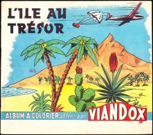 """"""" L´ Île Au Trésor """"  - Album à Colorier Offert Par VIANDOX - Livres, BD, Revues"""