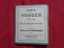 CARTE ENTOILÉE DES VOSGES , ÉDITÉE PAR LE CLUB VOSGIEN EN 1928. SCHLUCHT- GÉRARDMER. - Geographical Maps