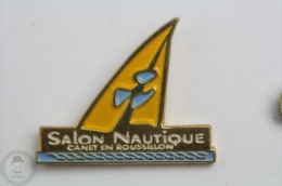 Salon Nautique Canet En Roussillon - Pin Badge  #PLS - Barcos