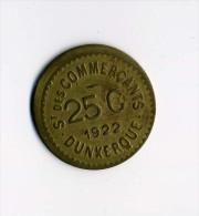 14/18 - Monnaie De Nécessité - 25c - Dunkerque - F. 25 Centesimi