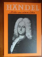 """Händel, Bilder Aus Seinem Leben  """"1965"""" - Biographies & Mémoires"""