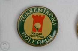 Torremirona - Golf Club - Navata Figueres, Spain - Pin Badge  #PLS - Golf