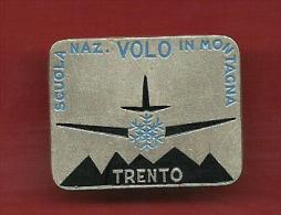 AVIAZIONE Scuola Nazionale Volo In Montagna -trento- - Italy