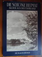"""Die Schöne Heimat, Bilder Aus Deutschland """"1958"""" - Allemagne (général)"""