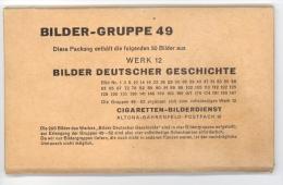 Cigaretten-Bilderdienst / Bilder Deutscher Geschichte  / Bilder-Gruppe 49 Werk 12 / 50 Bilder Kpl. In Originalverpackung - Cigarette Cards