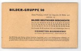 Cigaretten-Bilderdienst / Bilder Deutscher Geschichte  / Bilder-Gruppe 50 Werk 12 / 50 Bilder Kpl. In Originalverpackung - Cigarette Cards