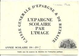 L´épargne Scolaire Par L´image. Carnet De 24 Images Sur 42. Caisse Générale D´Epargne Et De Retraite. - Albums & Catalogues