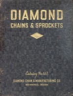 Diamond Chains & Sprockets Catalog No. 617 Illustrated By Photos  Published By Indianapolis: Diamond Chain & Manufacturi - Ingénierie