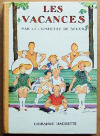 Hachette 1953 > Illustrations De ANDRE PECOUD > Comtesse De Ségur : LES VACANCES - Books, Magazines, Comics
