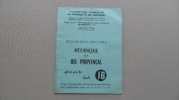 (Sport - Péranque - Publicité Boules JB....) -  Règlements Officiels Pétanque Et Jeu Provençal (FFPJP) - Pétanque