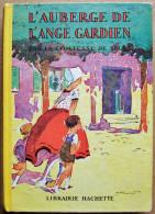 Hachette 1951 > Illustrations De ANDRE PECOUD > Comtesse De Ségur : L´AUBERGE DE L´ANGE-GARDIEN - Hachette