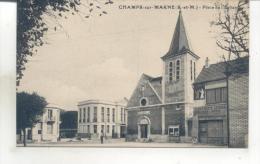 Champs Sur Marne, Place De L'église - Unclassified