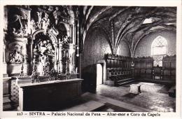 PC Sintra - Palacio Nacional Da Pena - Altar-mor E Coro Da Capela  (7112) - Portugal
