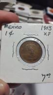 MEXICO KM394.1  1 CENTAVO 1903 TONED XF NICE CONDITION - Mexique