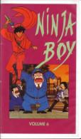 Ninja Boys   °°° Vol 6 - Enfants & Famille