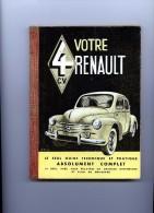 LIVRE VOTRE 4 CV RENAULT GUIDE TECHNIQUE ET PRATIQUE PLAN GRAISSAGE AUTOMOBILE VOITURE - Auto