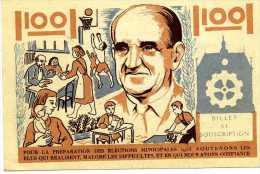 BILLET DE SOUSCRIPTION 100 MUNICIPALITÉ IVRY POUR LA PRÉPARATION DES ELECTIONS MUNICIPALES 1953 STADE  ECOLE HLM ....... - Bonds & Basic Needs