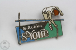 S. Bubka - St Yorre - Athletic Pin Badge  #PLS - Atletismo