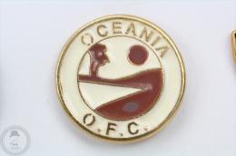 Oceania Football Confederation - Pin Badge #PLS - Football