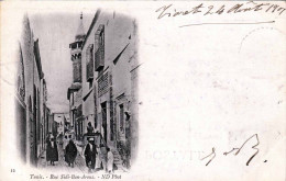 TUNIS 1901 - Rue Sidi Ben Arous - Tunesien