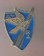 35812-Pin's.militaire.arm ée.401 Em RA. - Militaria