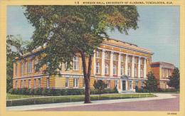 Alabama Tuscaloosa Morgan Hall University Of Alabama Curteich - Tuscaloosa