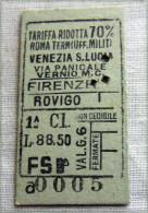 RARO BIGLIETTO MILITARI 1 CLASSE RIDOTTO 70% ROMA FIRENZE ROVIGO VENEZIA  FASCIO - Ferrovie