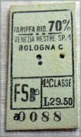 RARO BIGLIETTO MILITARI 1 CLASSE RIDOTTO 70%  VENEZIA  BOLOGNA FASCIO - Ferrovie