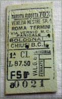 RARO BIGLIETTO MILITARI 1 CLASSE RIDOTTO 70%  VENEZIA  BOLOGNA CHIUSI   ROMA FASCIO - Ferrovie