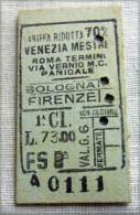 RARO BIGLIETTO MILITARI 1 CLASSE RIDOTTO 70%  VENEZIA  BOLOGNA FIRENZE ROMA   FASCIO - Ferrovie