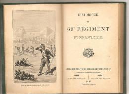 NANCY : HISTORIQUE DE 69 ° REGIMENT D INFANTERIE ( 1895 ) - Books