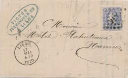564/22 - 2 Lettres TP 31 à 20 C LIEGE 1870 Vers NAMUR - Une En Port Simple (Mai 1870) , Une En Port Double (Aout 1870) - 1869-1883 Leopoldo II