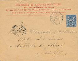 15 C / BLEU TYPE SAGE SUR LETTRE   1889 (VOIR OBLITERATION ) SOCIETE BRIQUETERIE DE SAINT OUEN DU TILLEUL - 1876-1898 Sage (Type II)
