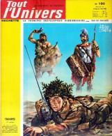 TOUT L'UNIVERS N°180 Mars Avril 1965 Troupes 1 Bimbelots Talleyrand électricité Mexique Gibraltar Maladies De L'enfance - Allgemeine Literatur