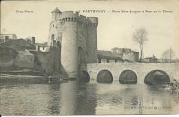Cp , 79 , PARTHENAY , Porte  Saint-Jacques Et Pont Sur Le Thouet - Parthenay