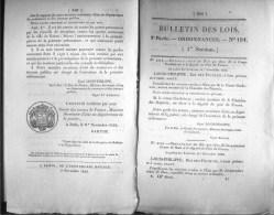 Bulletin Des Lois Du 9 Novembre 1832 – 182 Ans D'âge ! - Reconstruction Du Pont De Saint-Momolin Sur La Rivière D'Aa, Av - Decrees & Laws