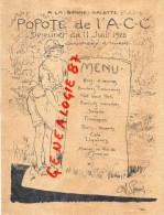 94 - CHAMPIGNY SUR MARNE - MENU A LA BONNE GALETTE -POPOTE DE L' A.C.C. 11 JUILLET 1922- ILLUSTRATEUR CHARLES ROUSSEL - Menus