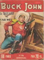 Buck John Le Bayard Du Far-West N° 14 - Editions Impéria - Avec Buck John Uniquement - Avril 1954 - BE - Petit Format