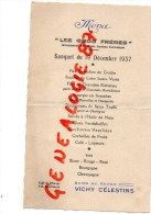"18 - BOURGES - RARE MENU "" LES GROS FRERES "" ANCIENS CUIRASSIERS BANQUET 1937-CAFE DE L' EUROPE 113 RUE D' AURON- VICHY - Menus"