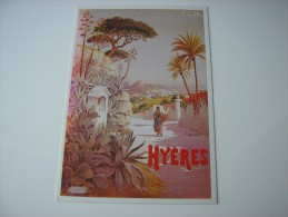83 -  HYERES  * REPRODUCTION D'AFFICHE *  ( VAR )  ILLUSTRATION DESSIN HUGO D'ALESI - Hyeres