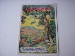 06  - GRASSE STATION CLIMATIQUE * REPRO AFFICHE ANCIENNE *  ILLUSTRATION DESSIN VAVAFSEUR  ( ALPES-MARITIMES ) - Grasse