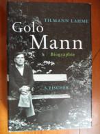 Golo Mann  (Tilmann Lahme) éditions Fischer De 2009 - Biographies & Mémoires