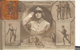 CPA Patriotique : Quand ? La Femme Soldat - Patriotiques