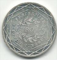 FRANCE RARE 15€ ARGENT 2008 NEUVE - France