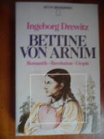 Bettine Von Arnim  (Ingeborg Drewitz) De 1985 - Biographies & Mémoires