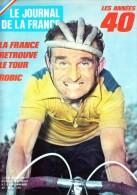 Le Journal De La France Les Années 40 N° 210 La France Retrouve Le Tour Robic - French