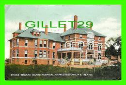 CHARLOTTETOWN, P.E. ISLAND - PRINCE EDWARD ISLAND HOSPITAL - C & CO LTD - SOUVENIR MAILING CARD - TRAVEL IN 1909 - - Charlottetown