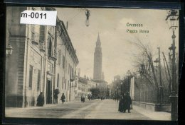 CREMONA PIAZZA  ROMA - Cremona