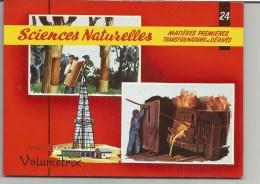 CHROMOS EDUCATIFS VOLUMETRIX N° 24 SCIENCES NATURELLES MATIERES PREMIERES TRANSFORMATIONS ET DERIVES - Trade Cards